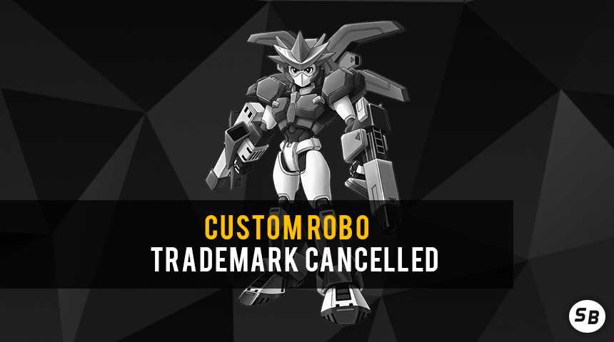 Custom_Robo_Trademark_Cancelled.png