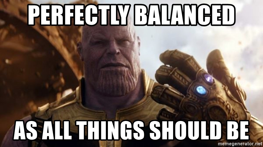 perfectly-balanced-as-all-things-should-be.jpg