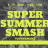 SummerSmashTournament