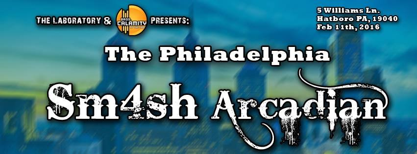 Atlantic North - [Feb 11, 2017] The Smash 4 Philadelphia Arcadian ...
