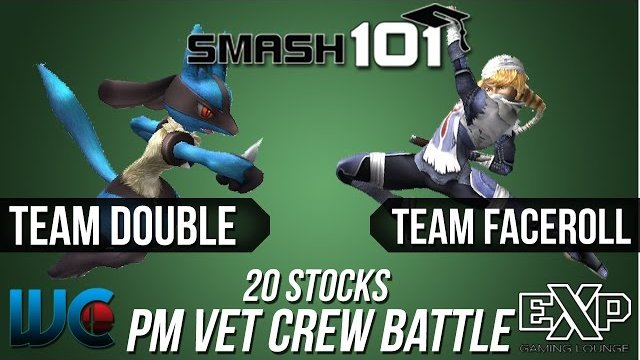 Smash 101 July Veteran PM Draft Crew Battle - Team Double vs. Team Faceroll