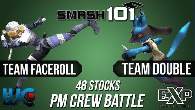 Smash 101 PM Draft Crew Battle - Team Double vs. Team Faceroll