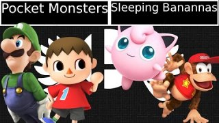 [Smash 4|Fight or Flight] Doubles: Pocket Monsters VS Sleeping Banannas