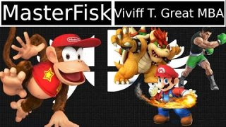 [Smash 4|MM] MasterFisk (Diddy Kong) VS Cacaw|Viviff T Great MBA (Mario, Bowser, Little Mac)