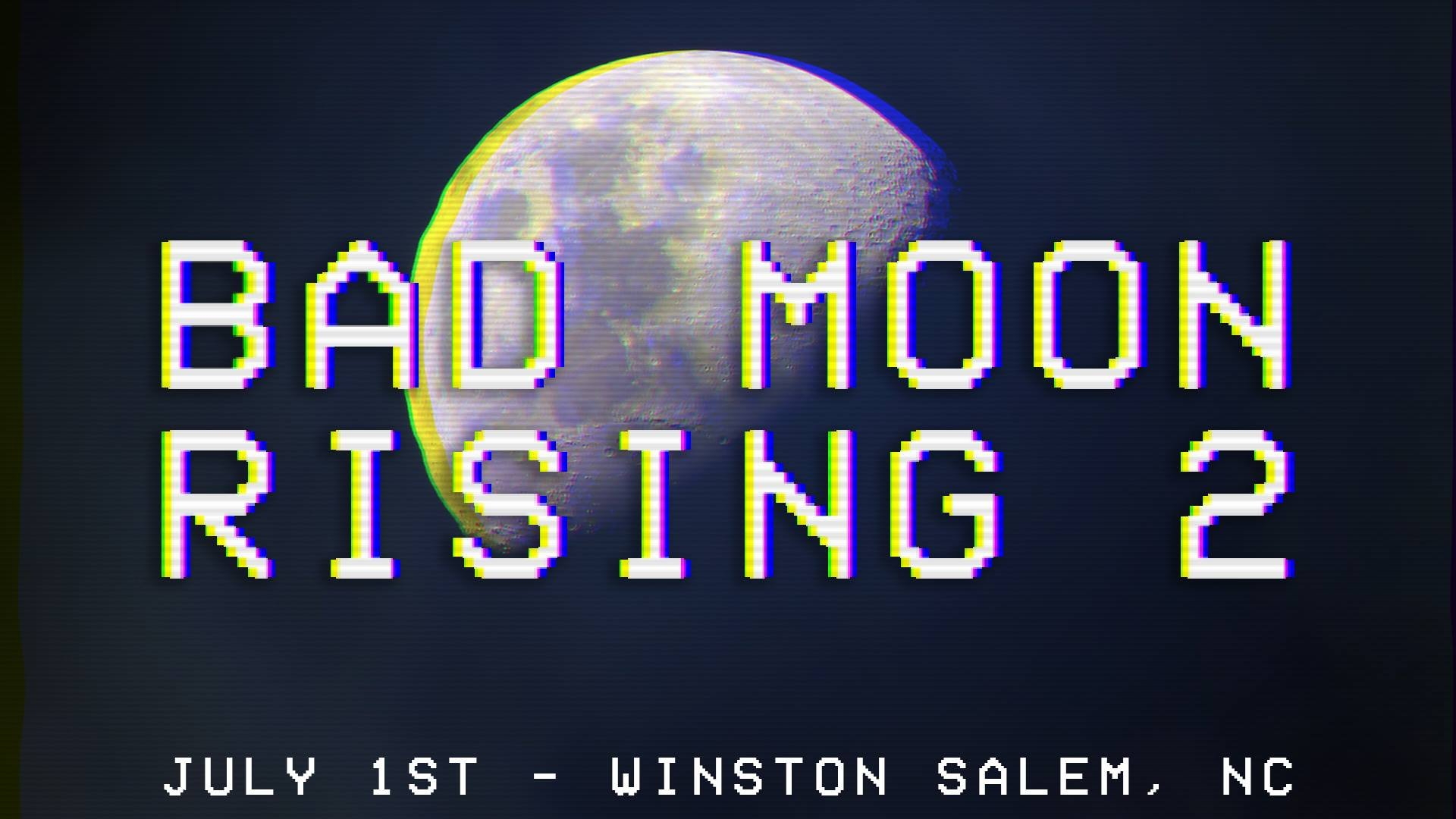 Bad Moon Rising 2 - Melee Singles
