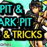 Pit / Dark Pit Tips & Tricks Guide - by Cobbs