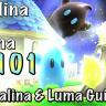Rosalina & Luma 101 - An Extensive Guide to Rosalina & Luma (VIDEO)