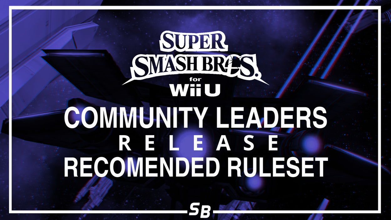 Smash Wii U Community Leaders Release Recommended Ruleset